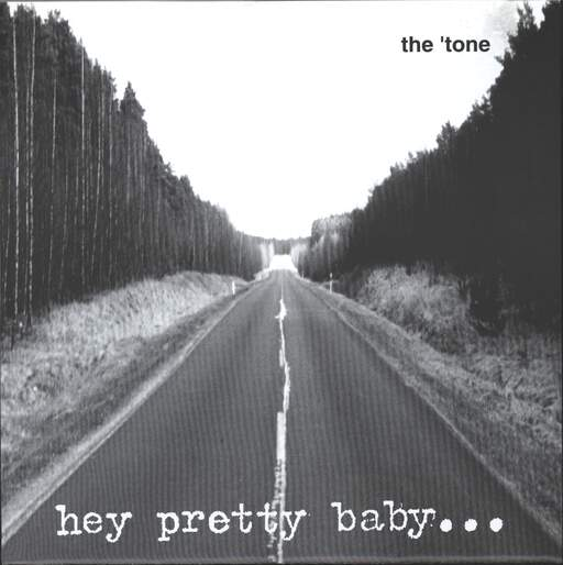 "Tone: Hey Pretty Baby, 7"" Single (Vinyl)"