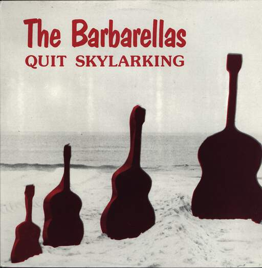 "Barbarellas: Quit Skylarking, 12"" Maxi Single (Vinyl)"