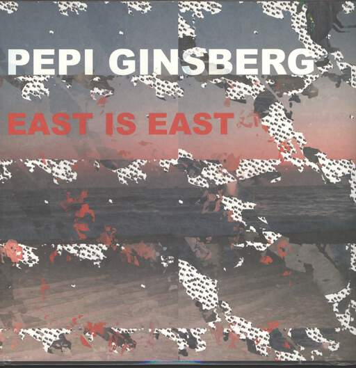Pepi Ginsberg: East Is East, LP (Vinyl)