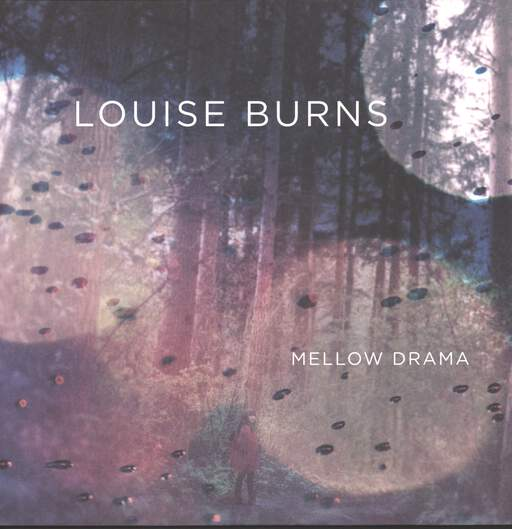 Louise Burns: Mellow Drama, LP (Vinyl)