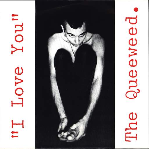"Queeweed: I Love You, 7"" Single (Vinyl)"