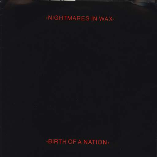 "Nightmares In Wax: Birth Of A Nation, 7"" Single (Vinyl)"