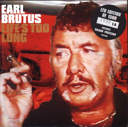 "Earl Brutus: Life's Too Long, 7"" Single (Vinyl)"