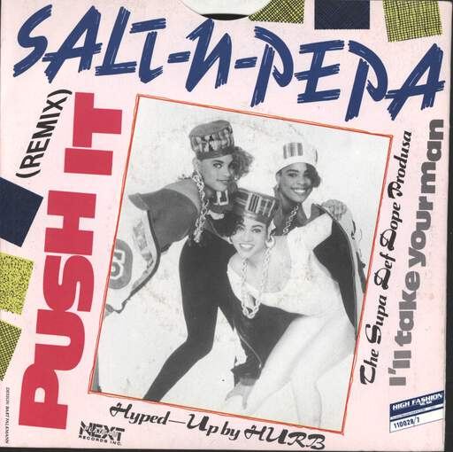"Salt N Pepa: Push It (Remix) / I'll Take Your Man, 7"" Single (Vinyl)"
