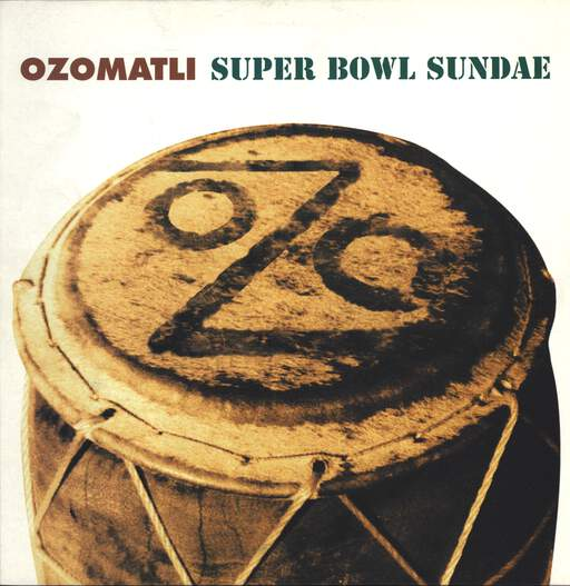 "Ozomatli: Super Bowl Sundae, 12"" Maxi Single (Vinyl)"