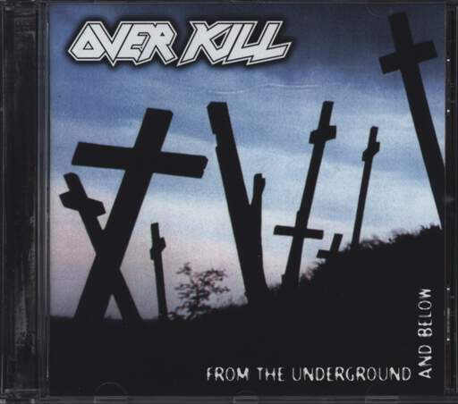 Overkill: From The Underground And Below, CD