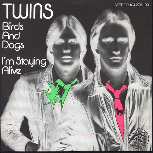 "The Twins: Birds And Dogs / I'm Staying Alive, 7"" Single (Vinyl)"