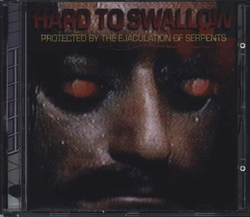 Hard To Swallow: Protected By The Ejaculation Of Serpents, CD