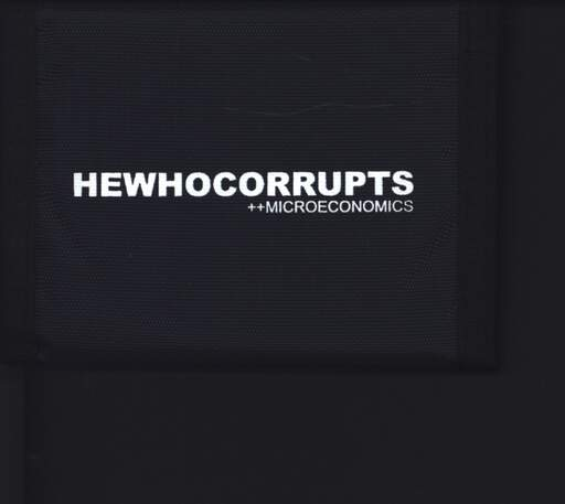 Hewhocorrupts: Microeconomics, Mini CD