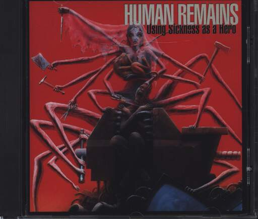 Human Remains: Using Sickness As A Hero, CD