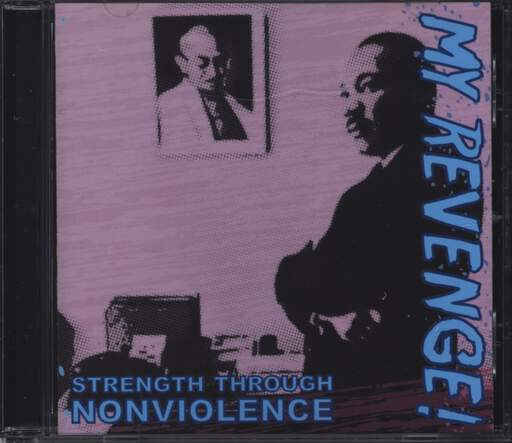 My Revenge: Strength Through Nonviolence, CD