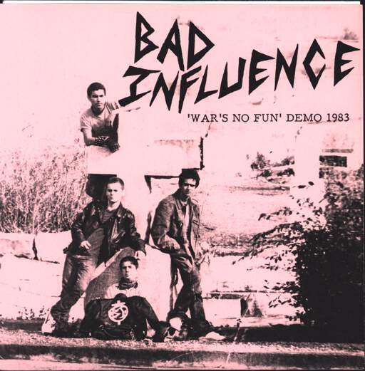 "Bad Influence: War's no fun demo 1983, 7"" Single (Vinyl)"