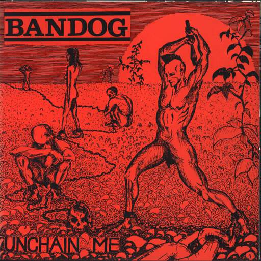 "Bandog: Unchain Me, 7"" Single (Vinyl)"