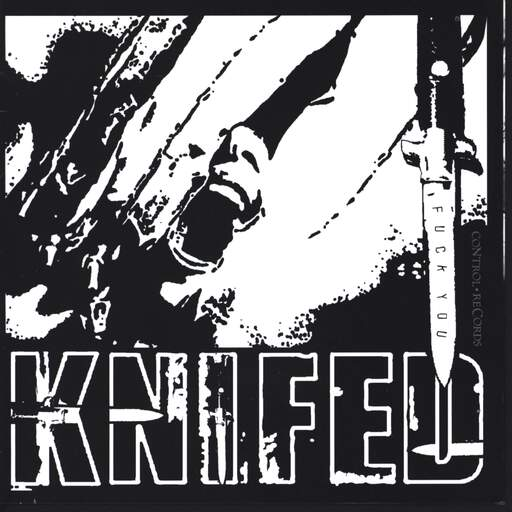"Knifed: Fuck You / Bastard Youth, 7"" Single (Vinyl)"