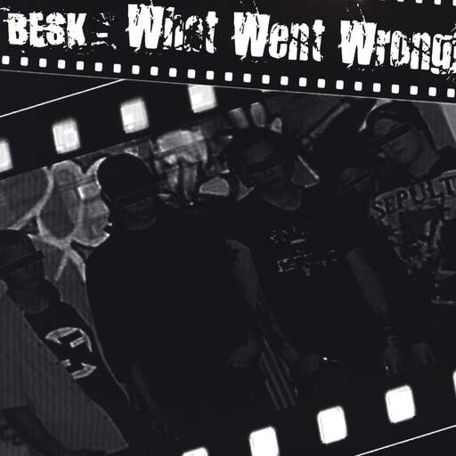 "Besk: What Went Wrong?, 7"" Single (Vinyl)"