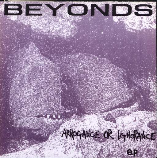 "The Beyonds: Arrogance Or Ignorance, 7"" Single (Vinyl)"