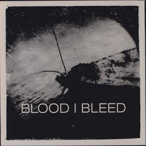 "Blood I Bleed: Blood I Bleed, 7"" Single (Vinyl)"