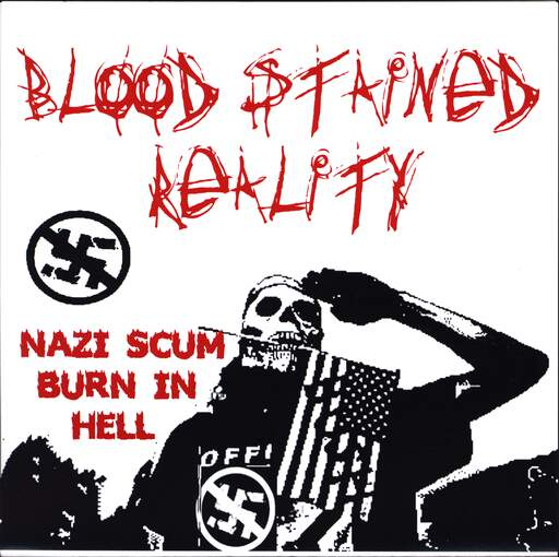 "Blood Stained Reality: Nazi Scum Burn In Hell, 7"" Single (Vinyl)"