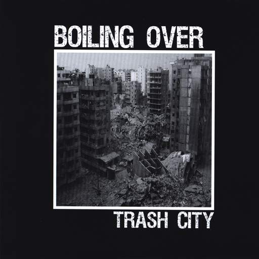 "Boiling Over: Trash City, 7"" Single (Vinyl)"