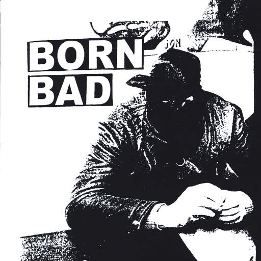 "Born Bad: Born Bad / Duress, 7"" Single (Vinyl)"