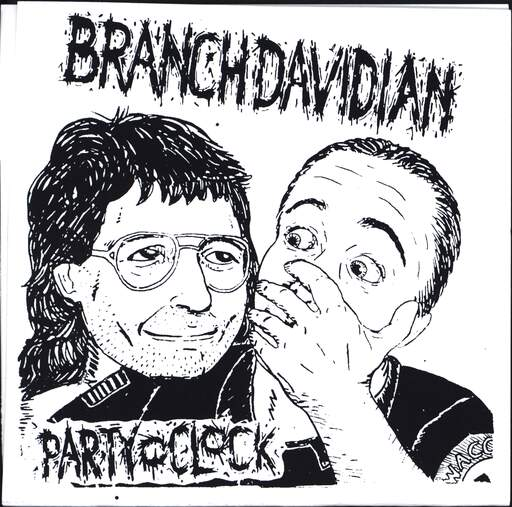 "Branch Davidian: Party O' Clock, 7"" Single (Vinyl)"
