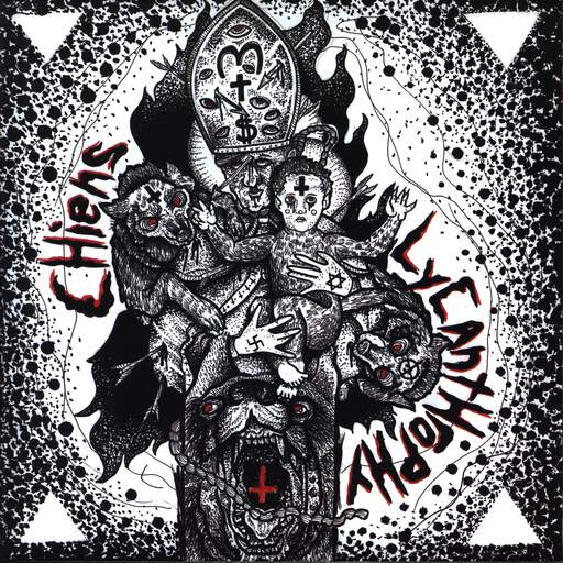 "Lycanthrophy: Lycanthrophy / Chiens, 7"" Single (Vinyl)"