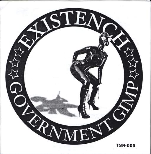 "Existench: Government Gimp / Unlearn, 7"" Single (Vinyl)"