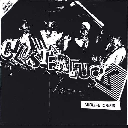 "Clusterfuck: Midlife Crisis, 7"" Single (Vinyl)"