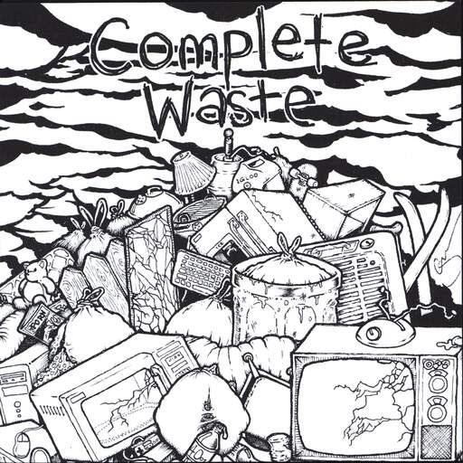 "Complete Waste: Complete Waste, 7"" Single (Vinyl)"