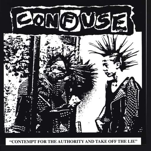 "Confuse: Contempt For The Authority And Take Off The Lie, 7"" Single (Vinyl)"