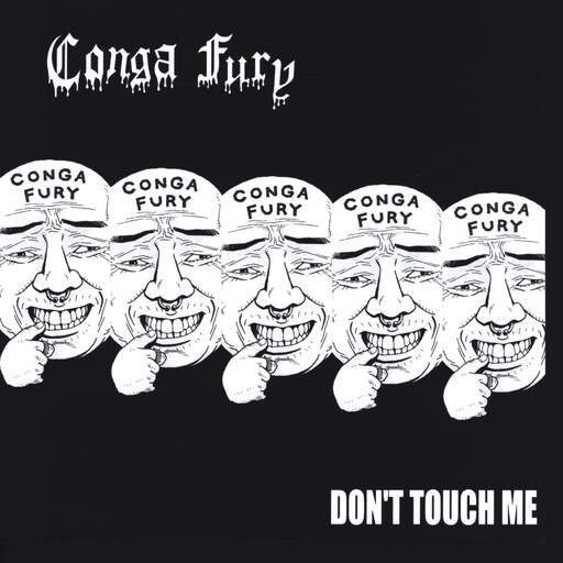 "Conga Fury: Untitled / Don't Touch Me, 7"" Single (Vinyl)"