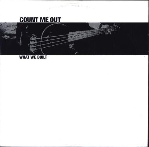 "Count Me Out: What We Built, 7"" Single (Vinyl)"