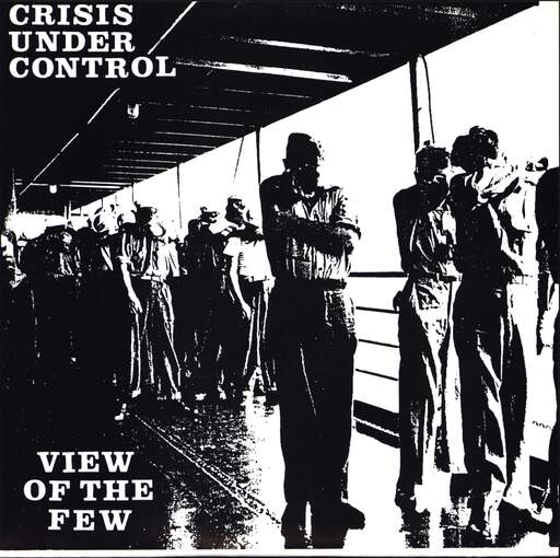 "Crisis Under Control: View Of The Few, 7"" Single (Vinyl)"