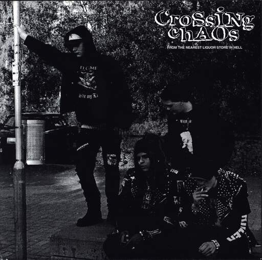 "Crossing Chaos: From The Nearest Liquor Store In Hell, 7"" Single (Vinyl)"