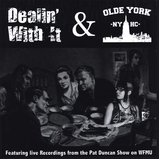 "Dealin' With It: Featuring Live Recordings From The Pat Duncan Show On WFMU, 7"" Single (Vinyl)"