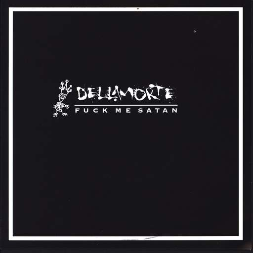"Dellamorte: Fuck Me Satan, 7"" Single (Vinyl)"