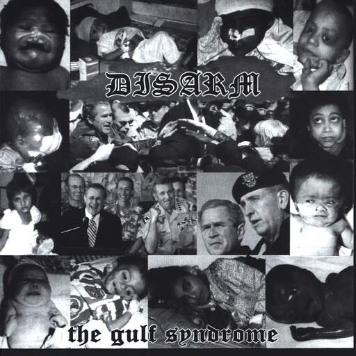 "Disarm: The Gulf Syndrome / Untitled, 7"" Single (Vinyl)"