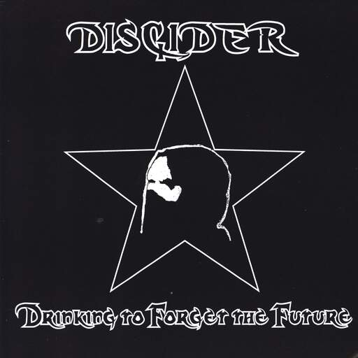"Discider: Drinking To Forget The Future, 7"" Single (Vinyl)"