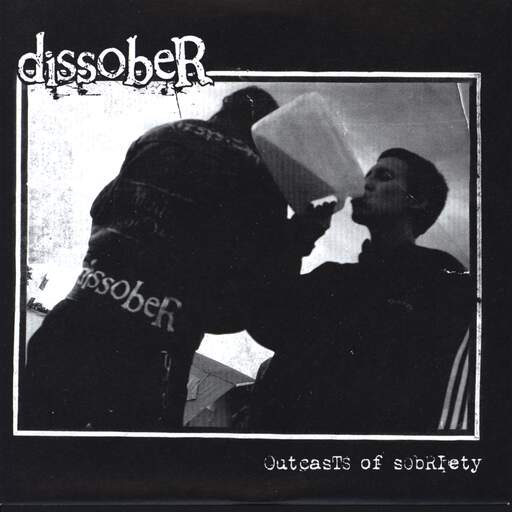 "Dissober: Outcasts Of Sobriety, 7"" Single (Vinyl)"
