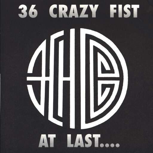 "36 Crazy Fist: At Last.... / And Finally......., 7"" Single (Vinyl)"