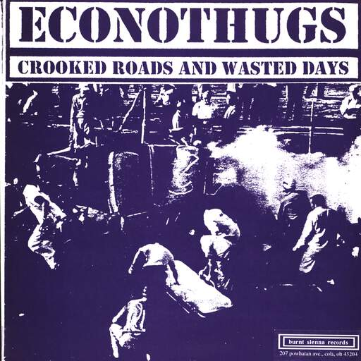 "Econothugs: Crooked Roads And Wasted Days / Appalachian Apocalypse, 7"" Single (Vinyl)"