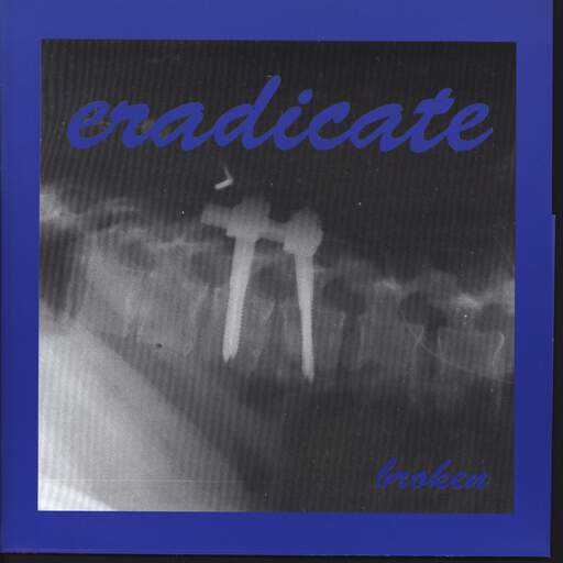 "Eradicate: Broken, 7"" Single (Vinyl)"