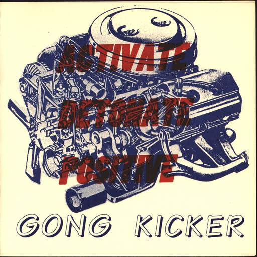 "Gong Kicker: Activate, Detonate, Positive, 7"" Single (Vinyl)"