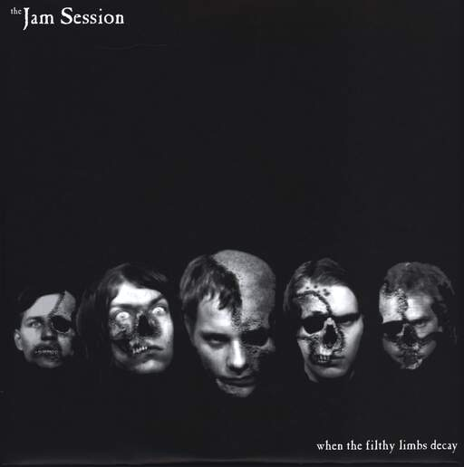 "The Jam Session: When The Filthy Limbs Decay, 10"" Vinyl EP"