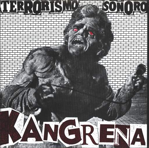 "Kangrena: Terrorismo Sonoro, 7"" Single (Vinyl)"