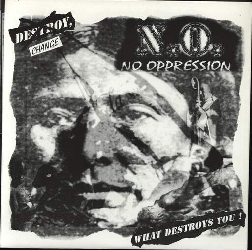 No Oppression Change What Destroys You!
