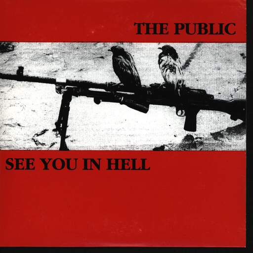 The Public The Public / See You In Hell