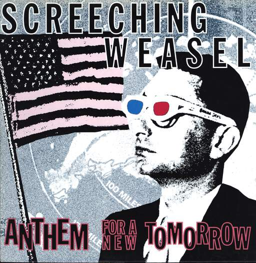 Screeching Weasel: Anthem For A New Tomorrow, LP (Vinyl)