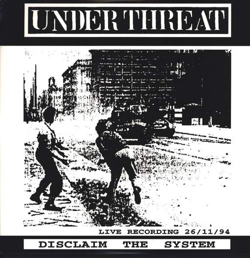 Under Threat: Disclaim The System / Konetuliaseet Laulaa - Kuolleet Ei Vittuile!, LP (Vinyl)