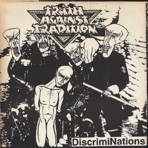 Truth Against Tradition - DiscrimiNations - 45T SP 2 titres